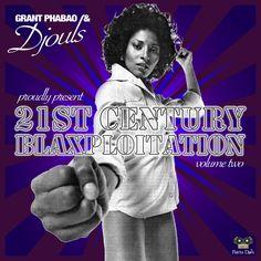 #163 Grant Phabao & Djouls - 21st Century Blaxploitation Vol.2