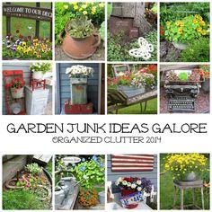 Organized Clutter: Garden Junk Ideas Galore 2014 Round Up