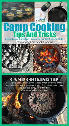 Camp Cooking Tips And Tricks! Keep your Dutch oven stable when cooking over a campfire – Use a grill grate or tripod for stability and point the handle away from the fire. Cooking on camping trips is part of the outdoor experience! Whether you are cooking over campfires, using Dutch ovens, camp stoves, foil packets or grills …  we have Camp Cooking Tips And Tricks plus recipes to make your camp cooking delicious, easy and fun! http://www.campingforfoodies.com/camp-cooking-tips-and-tricks/