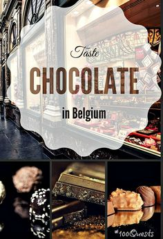 #4 on our list of #100Quests for food-focused travelers: Taste Chocolate in Belgium, the chocolate capital of the world! Make your way to Brussels for this chocolate-tasting tour followed by a chocolate-making workshop. A chocoholics dream come true!