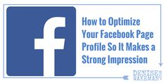 How to Optimize Your Facebook Page Profile So It Makes a Strong Impression http://denisewakeman.com/social-media-marketing/optimize-your-facebook-page/