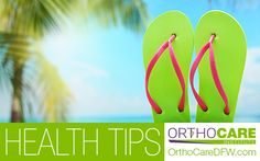 As the weather gets warmer, consider trading thin, rubbery flip-flop-type sandals for something that offers more support. Flimsy flip-flops make wearers more susceptible to blisters, stubbed toes, tendonitis and sprained ankles. #SummerTips #HealthTips #OrthopedicTips #OrthoCARE