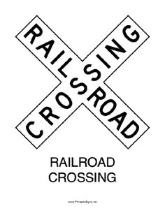 This printable sign announces a railroad crossing with an x-shaped sign. Free to download and print