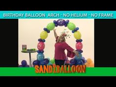 Birthday Balloon Arch- NO HELIUM ~ DIY Tutorial - YouTube