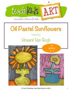 Dutch artist Vincent Van Gogh is one of the most beloved artists of all time. Today his paintings can be found printed on countless products from posters to coffee mugs to tote bags, but in his own lifetime, Van Gogh only ever sold one painting.     This five page booklet presents a project suitable for students in grades 2 - 5, inspired by Van Gogh's sunflower paintings.