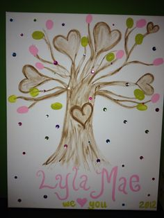Tree of Love for Lyla Mae Hall... You can do a different colored thumb print as a reminder of the guest that attended the baby shower... Finish with clear coating, add decorative ribbon & hang in baby room :-)