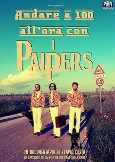 I Paipers il mini documentario sulla vita on the road della band