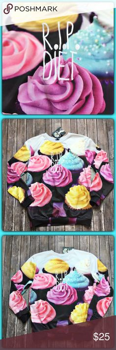 """R.I.P Diet Sweatshirt How cute is this?  My life everyday!!  Start a diet....eat a cheeseburger. Or in this case, CUPCAKES!!  Shirt features RIP Diet written in front and back and cute cupcake design all over print.  Sweatshirt is NWT and was bought from an art gallery here in ST Pete, Florida.  Material is 100% polyester.  Measurements laid flat: bust 21"""", waist 17"""", and length from top of shoulder to hem is 26 1/2"""". Mr Gugu and Miss Go Tops Sweatshirts & Hoodies"""