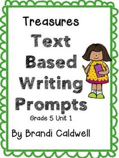 5th Grade Teachers - This looks AWESOME! Writing Prompts for all 6 Treasures units