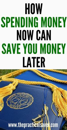 Want to save more money? You may or will need to spend more money now. This may be counter intuitive but the tips that include getting your education, paying off credit cards, among others, will help you save money. Spending money now can you more money later on. #investment #debt #credit