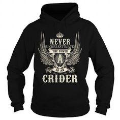 Cool CRIDER CRIDERYEAR CRIDERBIRTHDAY CRIDERHOODIE CRIDERNAME CRIDERHOODIES  TSHIRT FOR YOU Shirts & Tees