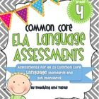 This 45 page assessment pack includes one and two page assessments for all 20 Fourth Grade Common Core ELA Language standards and sub-standards. It...