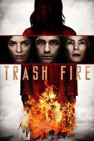 Hd Trash Fire 2016 Pelicula Completa En Espanol Latino Fire Movie Free Movies Online Movies Online