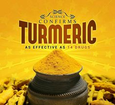 Science Confirms That Turmeric As Effective As 14 Drugs — Medium