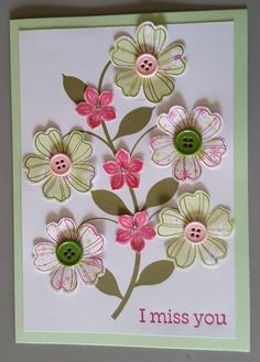 Miss You Card designed by Sandy using Stampin Up Flower Shop 7 Petite Petal stamp sets, inks and punches .