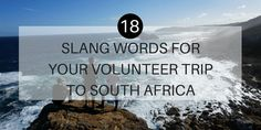 Planning a trip to South Africa soon? The read these slangwords and try to remember them. They will make travelling through South Africa, just a little bit more easy! Click the link to read more! Volunteer In Africa, Volunteer Overseas, Port Elizabeth, Try To Remember, Gap Year, In Ancient Times, Travel News, Holiday Travel, Travel Around