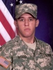 Army Pfc. Cody A. Board  Died October 4, 2010 Serving During Operation Enduring Freedom  19, of McKinney, Texas; assigned to 1st Squadron, 2nd Stryker Cavalry Regiment, Vilseck, Germany; died Oct. 4 at Kandahar, Afghanistan, of wounds sustained when insurgents attacked his unit with an improvised explosive device.