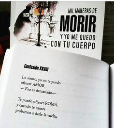 """Confesión XXVIII (de """"Mil maneras de morir y yo me quedo con tu cuerpo"""". Carloskaballero)."""