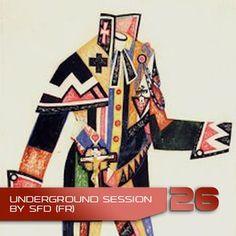 Underground Session 26 by SFD