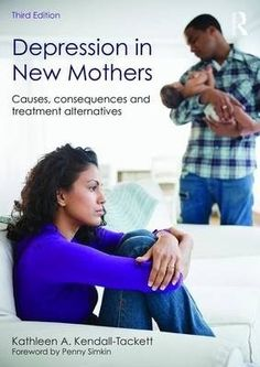 Depression in new mothers : causes, consequences, and treatment alternatives / Kendall-Tackett, Kathleen A.