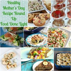 Healthy Mother's Day Recipe Round Up www.fooddonelight.com