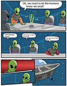 Top 27 Alien Memes - Quotes and Humor Super Funny Memes, Funny Jokes, Hilarious, It's Funny, Stupid Funny, Memes Humor, Aliens Funny, Cartoon Jokes, Funny Happy