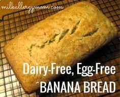 Milk Allergy Mom: Milk-Free & Egg-Free Banana Bread