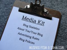 How to make a media kit @ http://musingsfromasahm.com/2012/04/bloggers-whats-a-media-kit/