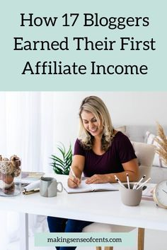 What You Need To Know About Affiliate Marketing For Beginners + How 17 Bloggers Earned Their First Affiliate Income