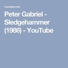 Peter Gabriel - Sledgehammer (1986) - YouTube
