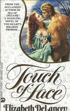 Touch of Lace by Elizabeth DeLancey