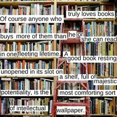 Well, good. I'm happy to know I don't have some sort of literary hoarding obsession.