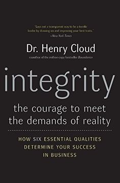Integrity: The Courage to Meet the Demands of Reality by Henry Cloud http://www.amazon.ca/dp/006084969X/ref=cm_sw_r_pi_dp_tN78ub0CXZS59