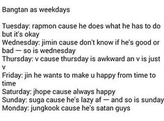 Bts as weekdays