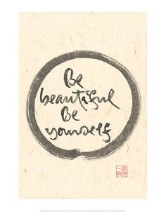 """""""Don't work on being liked and accepted. Just work on being you."""" ~ Baron Baptiste  (calligraphy by Thich Nhat Hanh)  #IAmEnough #SelfAcceptance #SelfLove"""