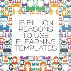 18 Billion Reasons to Use eLearning Templates  Learn the 18 billion reasons to use eLearning Templates. You're no longer stuck with boring eLearning, get your eLearning Templates membership today.  Click here: http://bit.ly/1AasLx3   #eLearning #eLearningTemplates