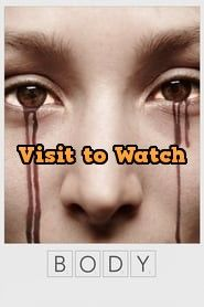 Hd Body 2016 480p 720p 1080p Bluray Free Teljes Filmek Body Good Movies Free Movies Online