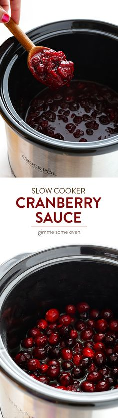 All you need are 4 easy ingredients and a crock pot to make this delicious Slow Cooker Cranberry Sauce!  So good, and perfect for Thanksgiving! | gimmesomeoven.com