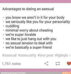 Advantages to dating an asexual