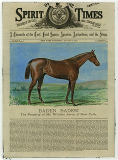 """Article from """"Spirit of the Times,"""" 4 August 1877 about the sale of racehorse Baden-Baden. Jockey William """"Billy"""" Walker rode Baden-Baden to win the 3rd Kentucky Derby in 1877. Walker was the leading rider at Churchill Downs in the fall racing season of 1875-1876 and the spring campaigns of 1876-1878. Baden-Baden was sold after the Derby to William Backhouse Astor, Jr. of New York. [Print Collection, PR530.0006] The Kentucky Derby: """"The Run for the Roses"""" 