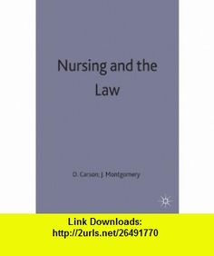 Nursing and the Law (9780333495728) David Carson, Jonathan Montgomery , ISBN-10: 0333495721  , ISBN-13: 978-0333495728 ,  , tutorials , pdf , ebook , torrent , downloads , rapidshare , filesonic , hotfile , megaupload , fileserve