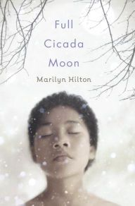 Booktopia has Full Cicada Moon by Marilyn Hilton. Buy a discounted Hardcover of Full Cicada Moon online from Australia's leading online bookstore. Children's Book Awards, Half Japanese, Japanese American, Apollo 11 Mission, Moon Book, Brown Girl, Historical Fiction, Girls Dream, New Books