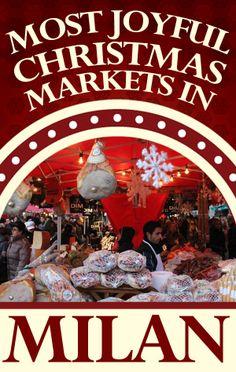 Most Joyful Christmas Markets in Milan