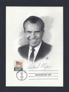 US 1338 President Richard Nixon RMN Inauguration Portrait Signature 20 JAN 1969
