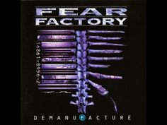 ▶ Fear Factory - Demanufacture [Full Album] Remastered -