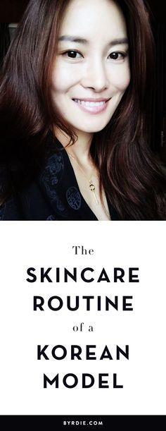 A Korean model's skincare routine