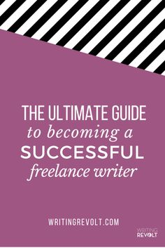 How to Become a Successful Freelance Writer: The ULTIMATE Guide!