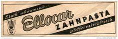 Original-Werbung/Inserat/ Anzeige 1949 - ELLOCAR ZAHNPASTA - ca. 100 X 30 mm
