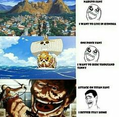 Hell yeah.I would want to go on all of them especially attack on titan and one piece,