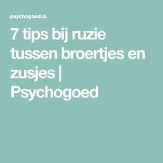 7 tips bij ruzie tussen broertjes en zusjes | Psychogoed